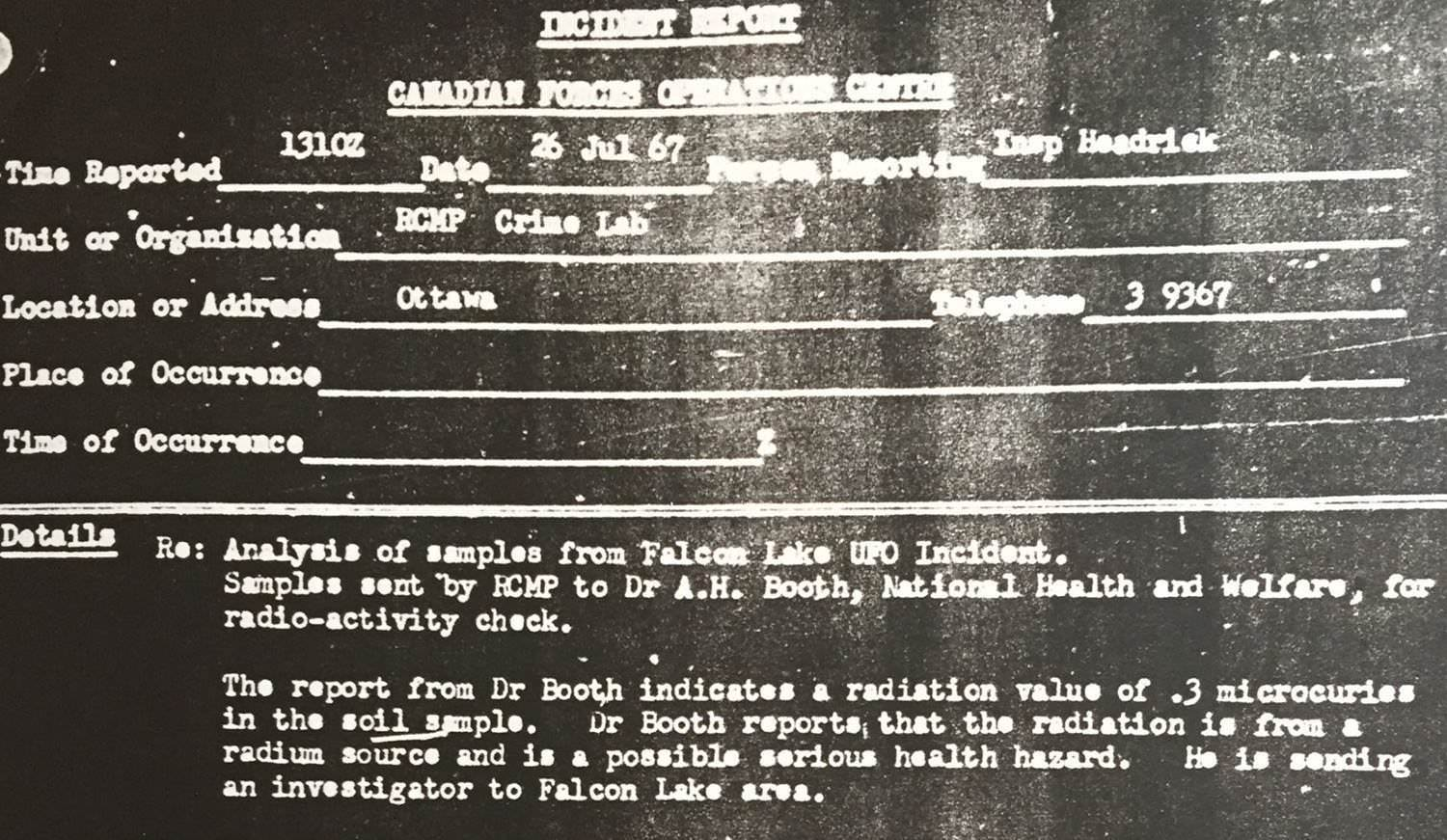 Soil analysis report from the Crime Lab of the Royal Canadian Mounted Police, July 1967. The sample showed a level of 0.3 microCuries, 'a possible serious health hazard.'